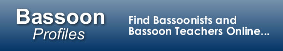 BassoonProfiles.com - Find Bassoonists and Bassoon Teachers Online